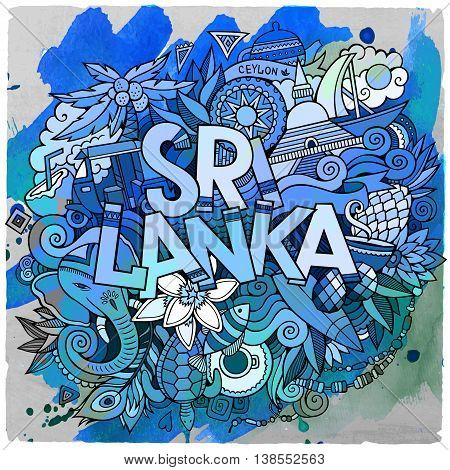 Cartoon vector hand drawn doodle Sri Lanka illustration. Watercolor detailed design background with objects and symbols