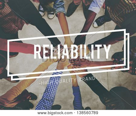 Reliable Reliability Accuracy Business People Concept