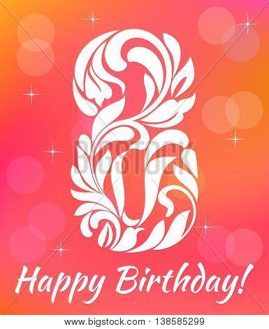 Bright Greeting Card Invitation Template. Celebrating 8 Years Birthday. Decorative Font With Swirls