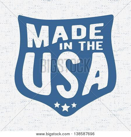 T-shirt print design. Made in the USA vintage stamp. Printing and badge applique label for t-shirts jeans casual wear. Vector illustration.
