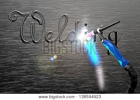 Welding inscription, tig welding torch on a metal plate. 3d rendering