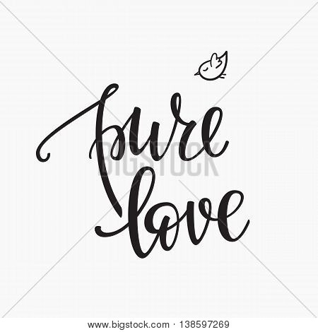 Lettering photography family overlay. Motivational quote. Sweet cute inspiration typography. Calligraphy card poster graphic design element. Hand written sign for Baby photo album. Pure Love