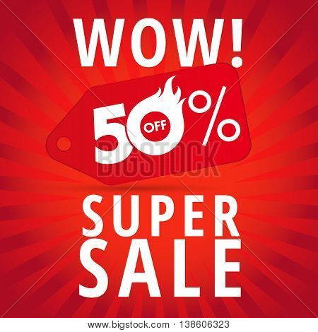 Wow super sale vector template discount poster hot 50% offer. WOW super sale 50% off banner
