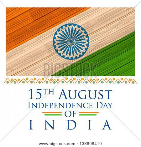 illustration of tricolor India Flag background in wooden texture for Happy Independence Day of Indian