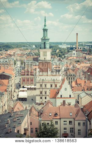 Poznan, Poland - June 28, 2016: Vintage Photo, Town Hall, Old And Modern Buildings In Polish City Po
