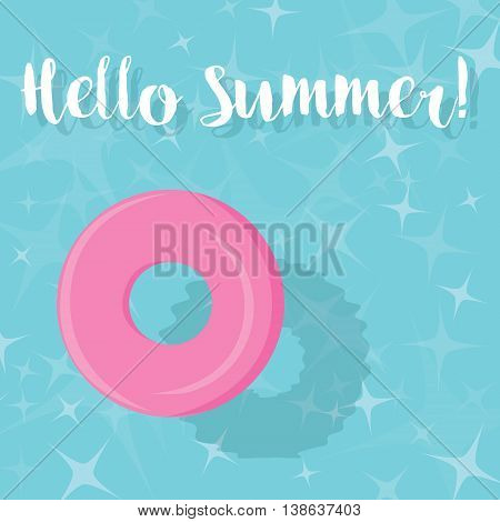 Hello Summer! - Pink Pool Ring Floating in Blue Water - vector eps10