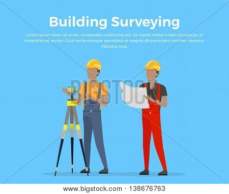 Building surveying conceptual banner. Engineer surveyor flat design illustration. Preparation, planning and design of construction. Two workers in building helmets make geodetic measurement.