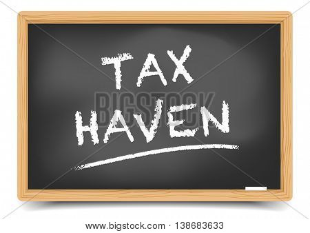 detailed illustration of a blackboard with tax haven, eps10 vector, gradient mesh included