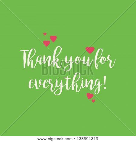 Cute green Thank you for everything card with pink hearts.