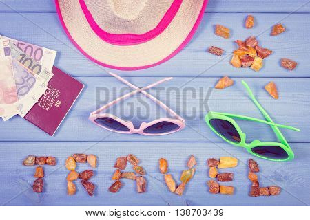 Vintage Photo, Word Travel And Shape Of Sun, Sunglasses And Straw Hat, Passport With Currencies Euro