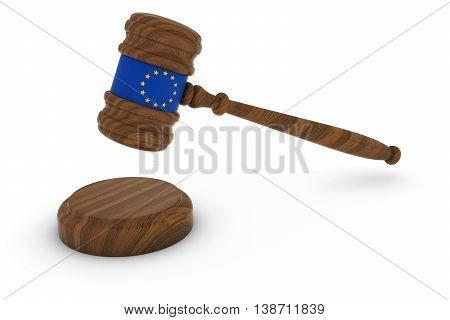 European Law Concept - Eu Flag Judge's Gavel 3D Illustration