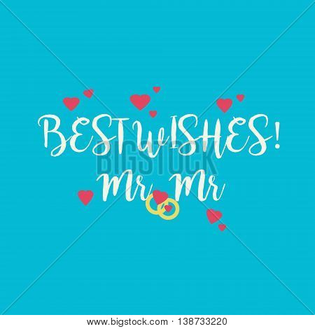 Cute wedding Best Wishes Mr Mr congratulations card for a gay couple with pink hearts and golden rings on blue background.