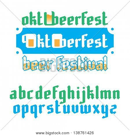 Oktoberfest beer festival lettering. Modern Gothic Style Fonts.