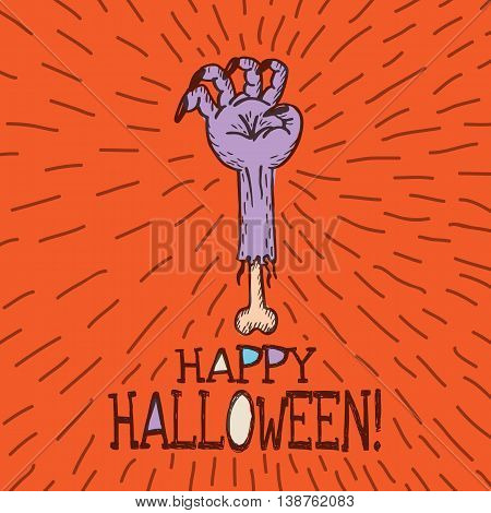 Halloween card with hand drawn dead man's arm on orange background. Vector hand drawn illustration.