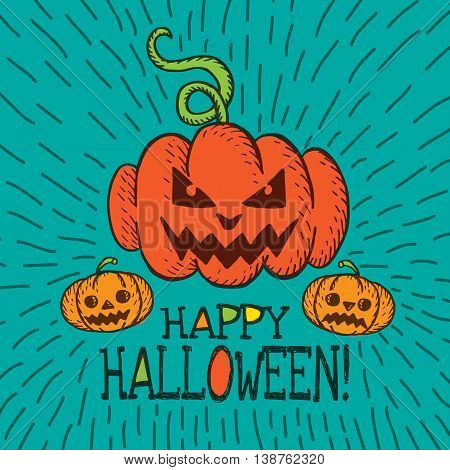 Halloween card with hand drawn pumpkin on turquoise background. Vector hand drawn illustration.