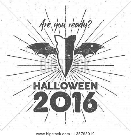 Happy Halloween 2016 Poster. Are you ready lettering and halloween holiday symbols - bat, pumpkin, hand, witch hat, spider web and other. Retro banner, party flyer design. Vector illustration