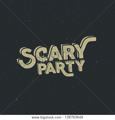 Halloween 2016 scary party typography label template. Vector text with retro grunge effect. Stamp for scary holiday celebration. Print on t shirt, tee and other identity.