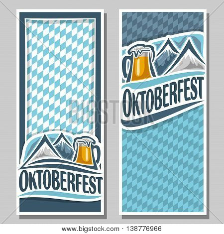 Vector ticket invitation oktoberfest, 2 isolated flat vertical banner: pint beer mug  lager, Alps mountains. Bavarian Oktoberfest pattern flag white blue rhombus. Beer cup alcohol drink, alps mountain
