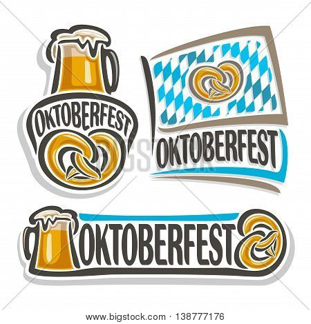 Vector logo oktoberfest,3 isolated illustrations, pint beer mug with lager and pretzel on white background. Bavarian Oktoberfest pattern flag white blue rhombus, beer mug alcohol drink with pretzel