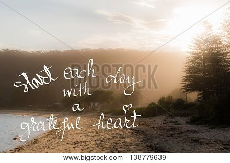 Start Each Day With A Greatful Heart Message