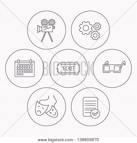Ticket, video camera and theater masks icons. 3d glasses linear sign. Check file, calendar and cogwheel icons. Vector