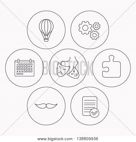 Puzzle, air balloon and theater masks. Mustache linear sign. Check file, calendar and cogwheel icons. Vector