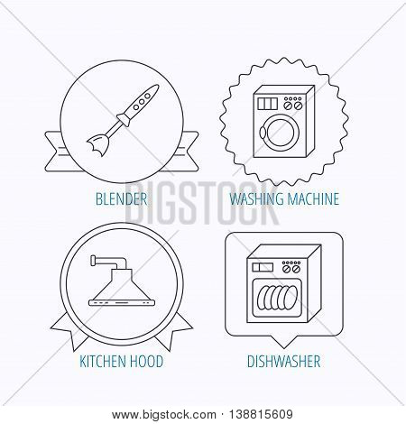 Dishwasher, washing machine and blender icons. Kitchen hood linear sign. Award medal, star label and speech bubble designs. Vector