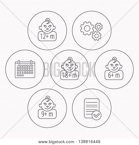 Infant child and toddler baby icons. 6-18 months child linear sign. Check file, calendar and cogwheel icons. Vector