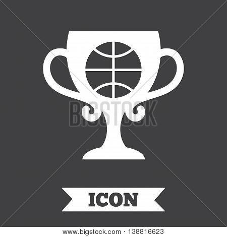 Basketball sign icon. Sport symbol. Winner award cup. Graphic design element. Flat basketball symbol on dark background. Vector