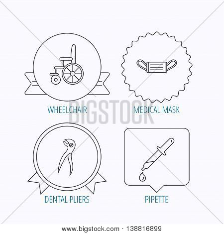 Medical mask, pipette and dental pliers icons. Wheelchair linear sign. Award medal, star label and speech bubble designs. Vector