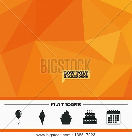Triangular low poly orange background. Birthday party icons. Cake with ice cream signs. Air balloon with rope symbol. Calendar flat icon. Vector