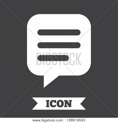 Chat sign icon. Speech bubble symbol. Communication chat bubble. Graphic design element. Flat chat symbol on dark background. Vector