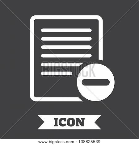 Text file sign icon. Delete File document symbol. Graphic design element. Flat delete symbol on dark background. Vector