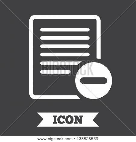 Text file sign icon. Delete File document symbol. Graphic design element. Flat delete symbol on dark background. Vector