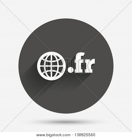 Domain FR sign icon. Top-level internet domain symbol with globe. Circle flat button with shadow. Vector