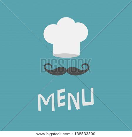 Chef hat and big mustache. Menu card. Curl moustaches. Restaurant uniform. Flat design material style. Blue background. Vector illustration.