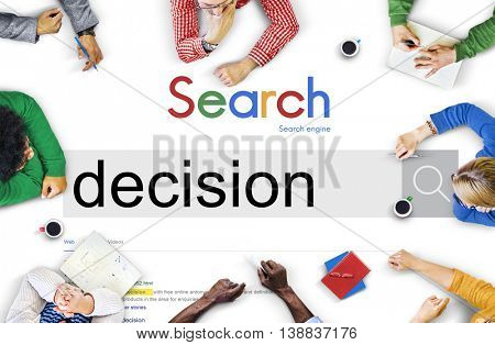 Decision Decide Deciding Determination Opportunity Concept