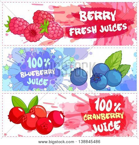 Three horizontal banners for berry juices. Fresh natural juice. Vector template flayer isolated on a white background.