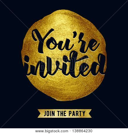 You're invited lettering design vector illustration with stain and ribbon. Black and golden paint brush texture background. Good for wedding birthday party celebration design.