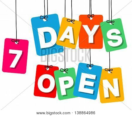 Vector colorful hanging cardboard. Tags - 7 days open on white background