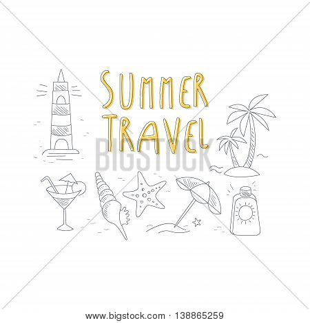 Summer Travel Related Object Collection With Text Hand Drawn Simple Vector Illustration Is Sketch Style