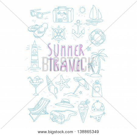 Summer Travel Related Object Set With Text Hand Drawn Simple Vector Illustration Is Sketch Style