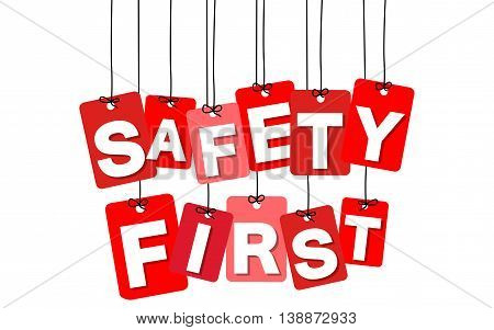 Vector colorful hanging cardboard. Tags - safety first on white background