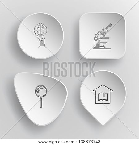 4 images: little man with globe, lab microscope, magnifying glass, library. Science set. White concave buttons on gray background. Vector icons.