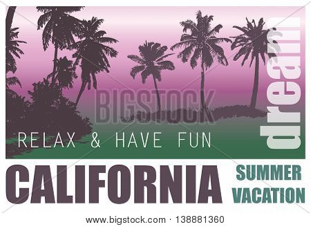 California Dream. Exotic Palm Trees Landscape for T-shirt.