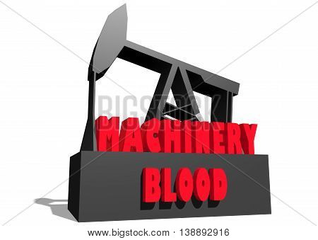 Oil pump and machinery blood text. Energy and power relative backdrop. 3D rendering