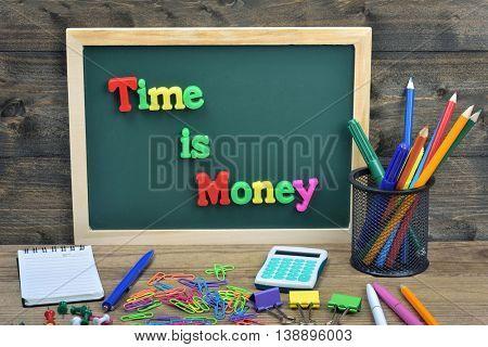Time is money word on school board