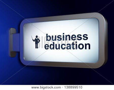 Education concept: Business Education and Teacher on advertising billboard background, 3D rendering