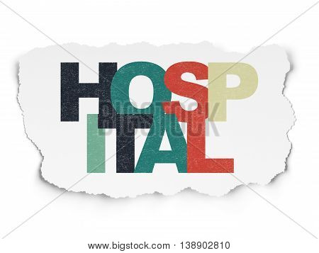 Healthcare concept: Painted multicolor text Hospital on Torn Paper background