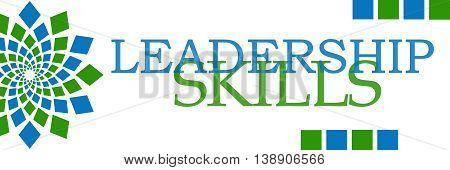 Leadership skills text written over green blue background.